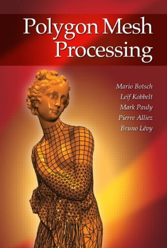 Polygon Mesh Processing   2010 edition cover