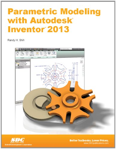Parametric Modeling with Autodesk Inventor 2013   2012 edition cover
