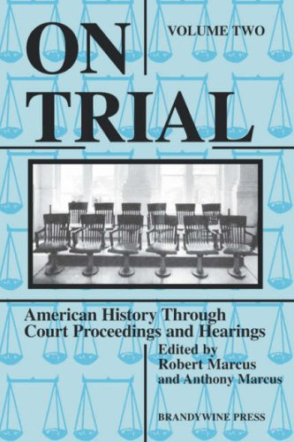 On Trial American History Through Court Proceedings and Hearings  1998 edition cover