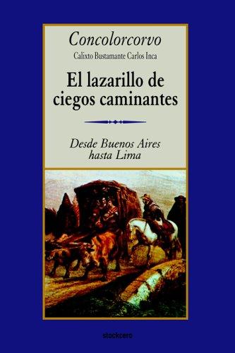 Lazarillo de Ciegos Caminantes   2005 edition cover