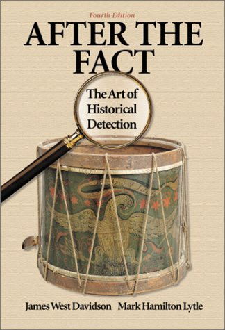 After the Fact The Art of Historical Detection 4th 2000 9780072294262 Front Cover