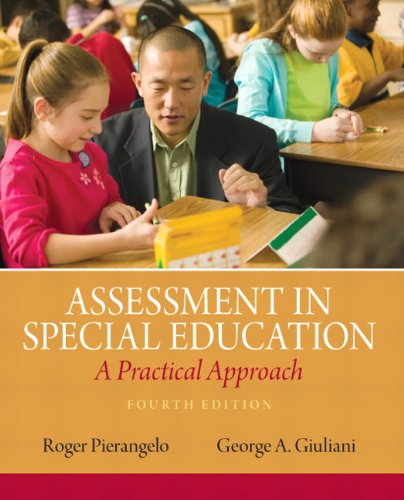 Assessment in Special Education A Practical Approach 4th 2013 (Revised) 9780132613262 Front Cover