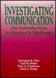 Investigating Communication An Introduction to Research Methods 1st 1991 edition cover