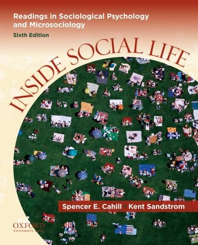 Inside Social Life Readings in Sociological Psychology and Microsociology 6th 2010 edition cover