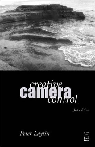 Creative Camera Control  3rd 2000 (Revised) edition cover
