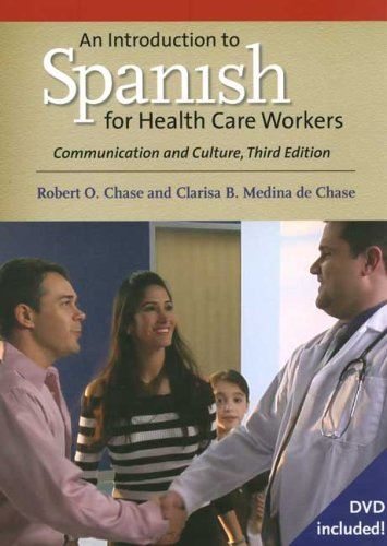 Introduction to Spanish for Health Care Workers Communication and Culture 3rd 2008 9780300124262 Front Cover