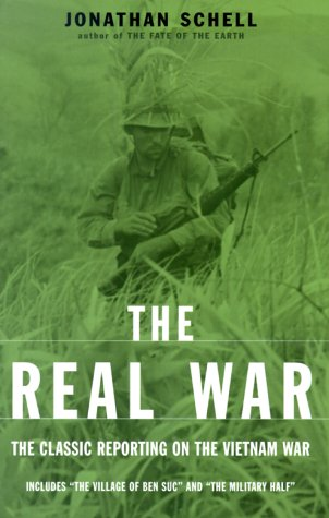 Real War The Classic Reporting on the Vietnam War  2000 edition cover