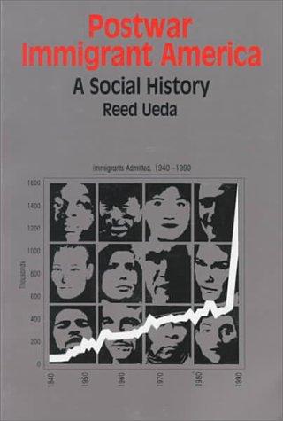 Postwar Immigrant America A Social History  1994 edition cover