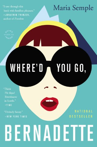 Where'd You Go, Bernadette  N/A 9780316204262 Front Cover