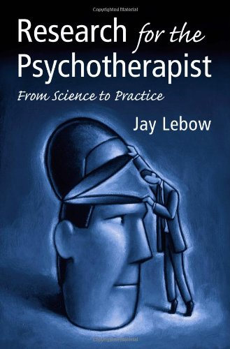 Research for the Psychotherapist From Science to Practice  2006 9780415952262 Front Cover