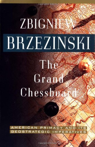 Grand Chessboard American Primacy and Its Geostrategic Imperatives  1997 edition cover