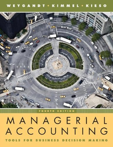 Managerial Accounting Tools for Business Decision Making 4th 2008 edition cover