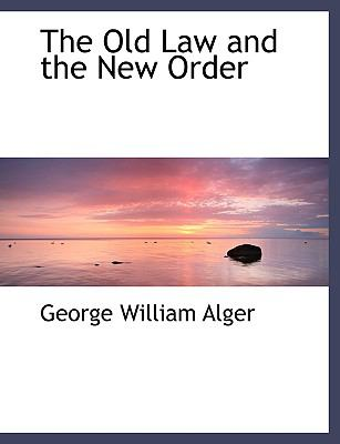 The Old Law and the New Order:   2008 edition cover