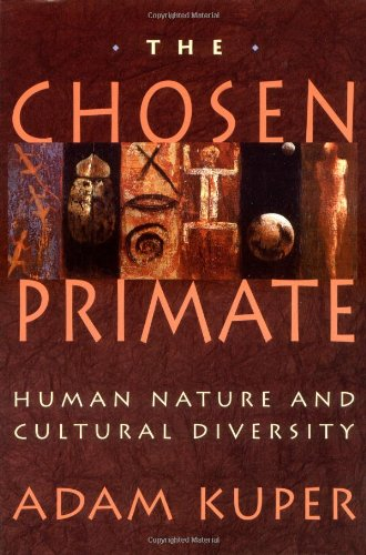 Chosen Primate Human Nature and Cultural Diversity  1994 edition cover
