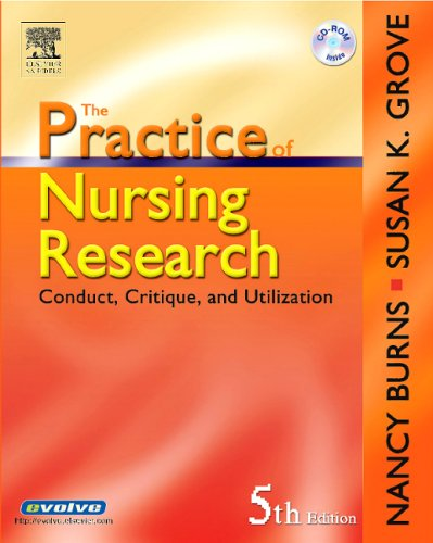 Practice of Nursing Research Conduct, Critique, and Utilization 5th 2005 (Revised) 9780721606262 Front Cover