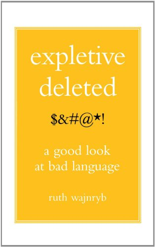 Expletive Deleted PODA Good Look at Bad Language N/A 9780743275262 Front Cover