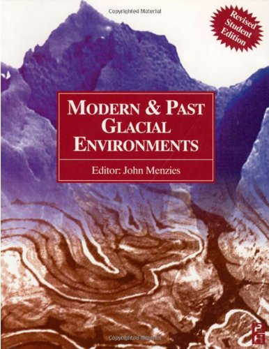 Modern and Past Glacial Environments  2nd 2001 edition cover