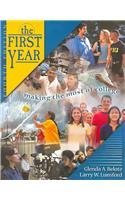 First Year Making the Most of College 4th 2003 (Revised) 9780757502262 Front Cover
