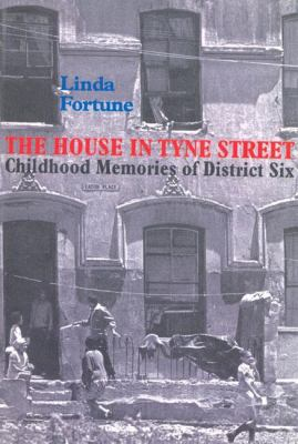 House in Tyne Street Childhood Memories of District Six N/A edition cover