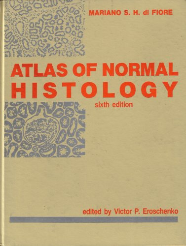 Atlas of Normal Histology 6th 1989 (Revised) edition cover