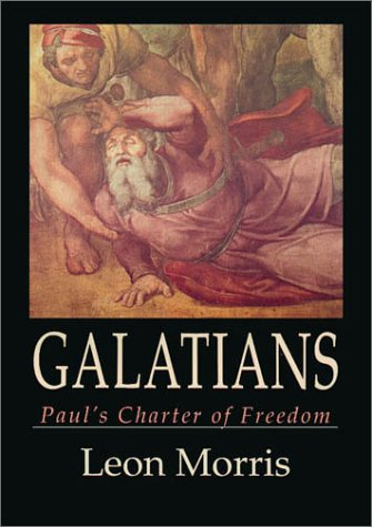 Galatians Paul's Charter of Christian Freedom N/A edition cover