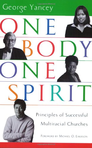One Body, One Spirit Principles of Successful Multiracial Churches  2003 edition cover