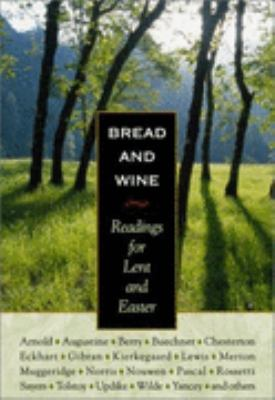 Bread and Wine Readings for Lent and Easter  2003 9780874869262 Front Cover