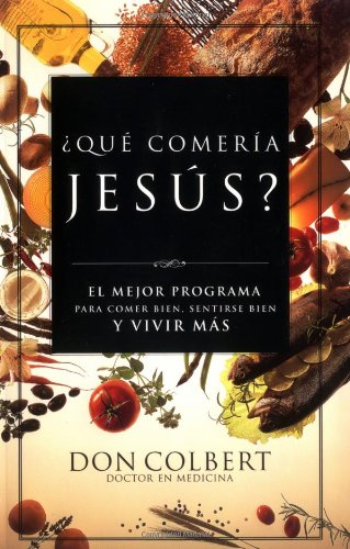 What Would Jesus Eat?   2003 9780881137262 Front Cover