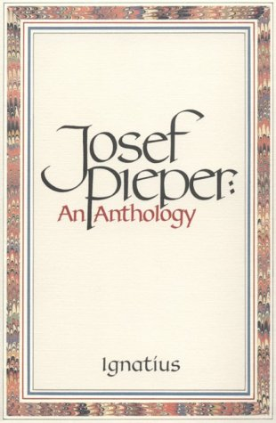 Josef Pieper An Anthology  1989 edition cover