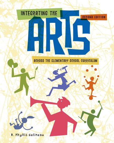 Integrating the Arts Across the Elementary School Curriculum  2nd 2012 edition cover
