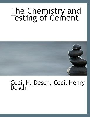 Chemistry and Testing of Cement N/A 9781113927262 Front Cover