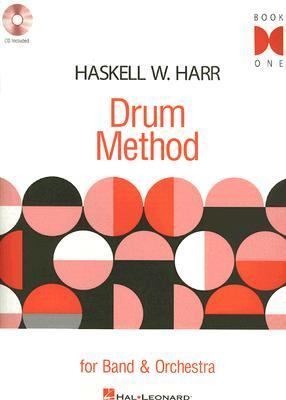 Haskell W. Harr Drum Method For Band and Orchestra N/A edition cover
