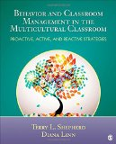 Behavior and Classroom Management in the Multicultural Classroom Proactive, Active, and Reactive Strategies  2015 edition cover