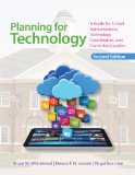 Planning for Technology A Guide for School Administrators, Technology Coordinators, and Curriculum Leaders 2nd 2013 edition cover
