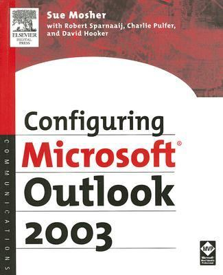 Configuring Microsoft Outlook 2003   2005 9781555583262 Front Cover
