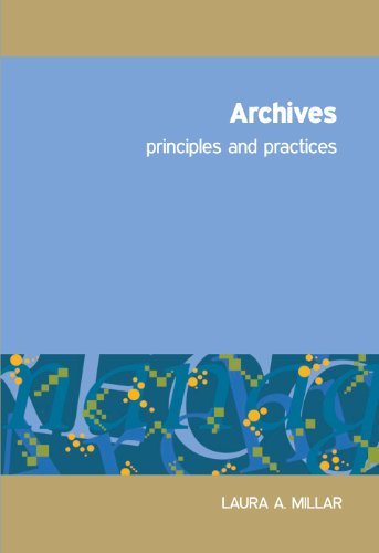 Archives Principles and Practice  2010 edition cover