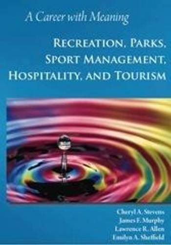 Career with Meaning Recreation, Parks, Sport Management, Hospitality, and Tourism  2010 edition cover