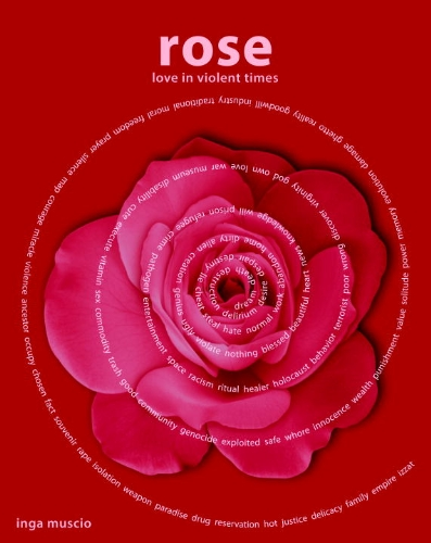 Rose Love in Violent Times  2010 edition cover