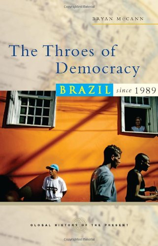 Throes of Democracy Brazil since 1989  2008 edition cover