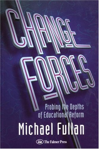 Change Forces Probling the Depth of Educational Reform  1993 edition cover