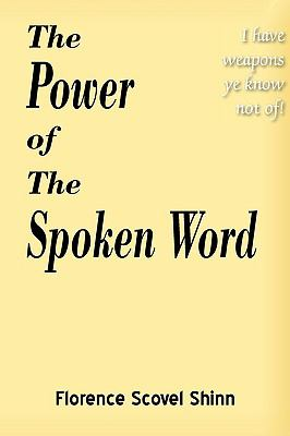 Power of the Spoken Word  N/A 9781935785262 Front Cover