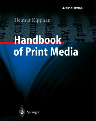 Handbook of Print Media Technologies and Production Methods  2001 edition cover