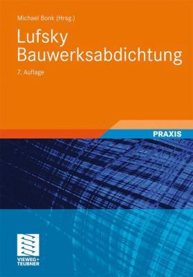 Lufsky Bauwerksabdichtung:   2010 9783835102262 Front Cover