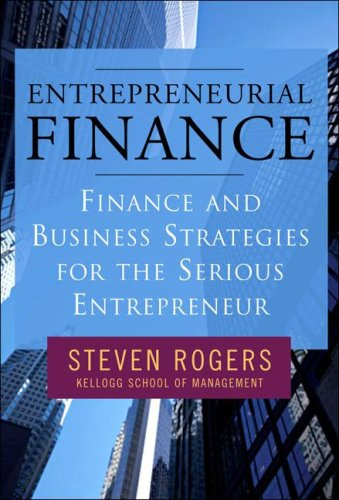 Entrepreneurial Finance Finance and Business Strategies for the Serious Entrepreneur 2nd 2009 edition cover