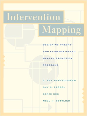 Intervention Mapping Designing Theory and Evidence-Based Health Promotion Programs with PowerWeb  2001 edition cover