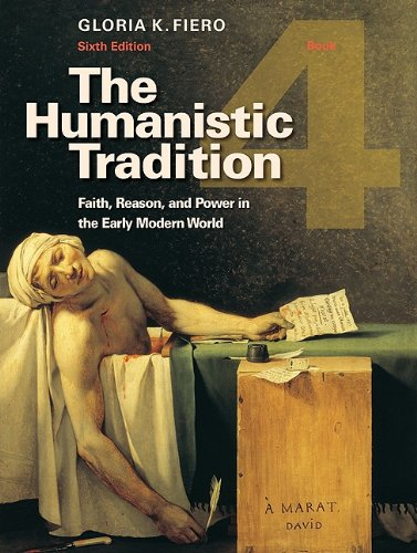 Humanistic Tradition Faith, Reason, and Power in the Early Modern World 6th 2011 edition cover
