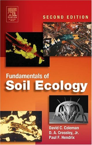 Fundamentals of Soil Ecology  2nd 2004 (Revised) edition cover