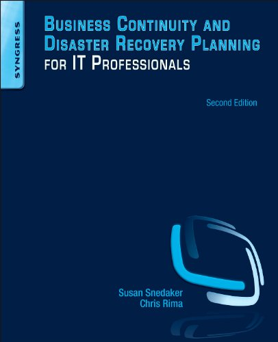 Business Continuity and Disaster Recovery Planning for IT Professionals  2nd 2013 edition cover