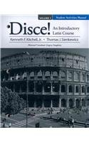 Student Activities Manual for Disce! an Introductory Latin Course, Volume I   2011 edition cover