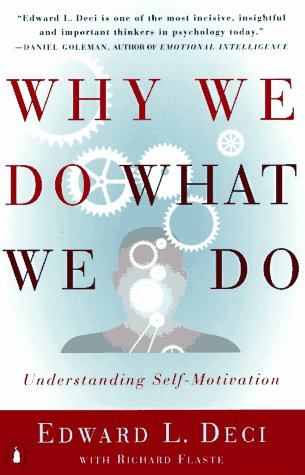 Why We Do What We Do Understanding Self-Motivation N/A edition cover
